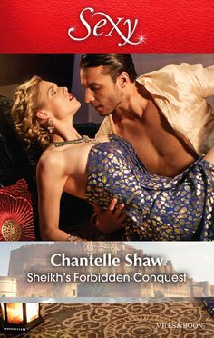 Mills & Boon : Sheikh's Forbidden Conquest (The Howard Sisters Book 1) - Kindle edition by Chantelle Shaw. Literature & Fiction Kindle eBooks @ Amazon.com.