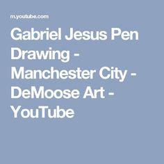 Gabriel Jesus Pen Drawing - Manchester City - DeMoose Art - YouTube