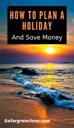 Planning A Holiday: A Foolproof Guide To Easy Vacation Planning - Go Far Grow Close Europe Travel Guide, Asia Travel, Canada Travel, Travel Guides, Travel Tips, Travel Hacks, Budget Travel, Cheap Travel, European Travel
