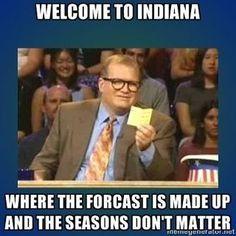 Hahaha Indiana!!! @Carleigh Montgomery @Julie Baker @Katie Koschnick @Chuck Koschnick @Kimberly Ross