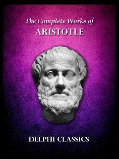Complete Works of Aristotle (Illustrated) (Delphi Ancient Classics) by Aristotle, http://www.amazon.com/dp/B00BFKAF3Q/ref=cm_sw_r_pi_dp_CiJ6sb0SNKBJS