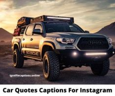 150 Car Captions Quotes For Instagram Pictures In 2020 With