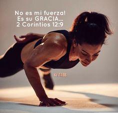 No es mi FUERZA! Es su GRACIA... 2 Corintios 12:9