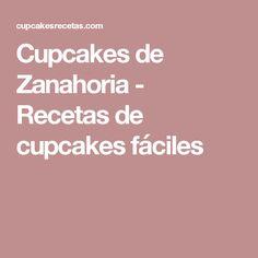 Cupcakes de Zanahoria - Recetas de cupcakes fáciles