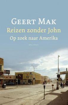 Reizen zonder John - Geert Mak | watleesjij.nu