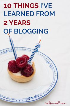 10 Things I've Learned From 2 Years of Blogging