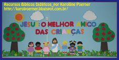 MINISTÉRIO BÍBLICO INFANTIL VIRTUAL_por KAROLLINE POERNER: EBF - Jesus: O Melhor Amigo das Crianças/2012_Painel