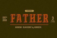 Father Typeface is a modern-slab serif font for display or medium look body text. Inspired by retro restaurant style, I decided to combined the styles between condensed & slab serif font and makes the slab serif looks modern. Graphic Design Fonts, Typography Design, Branding Design, Branding Ideas, Logo Design, Business Brochure, Business Card Logo, Slab Serif Fonts, Look Body