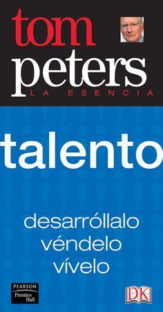 Resumen con las ideas principales del libro 'Talento', de Tom Peters. ¡Despierta! ¡Desarrolla, vende y vive tu talento!. Ver aquí: http://www.leadersummaries.com/resumen/talento