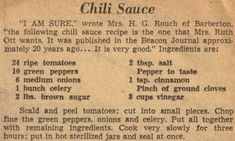"""What to do when yourTomatoes come in Chili Sauce. """"My father used to make this sauce from his garden and it was great with purple-hulled black eyed peas, crowder peas, or pintos. Chili Sauce Recipe Canning, Homemade Chili Sauce, Canning Recipes, Easy Canning, Old Recipes, Vintage Recipes, Chili Recipes, Sauce Recipes, Yummy Recipes"""