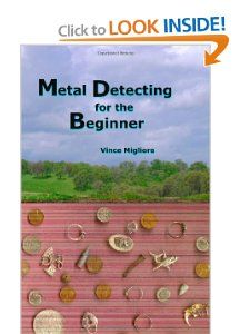 Metal Detecting for the Beginner [Paperback]