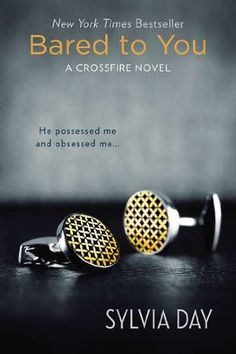 Bared to You: A Crossfire Novel « Library User Group Similar to Fifty Shades!
