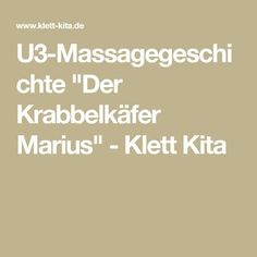 """U3-Massagegeschichte """"Der Krabbelkäfer Marius"""" - Klett Kita"""