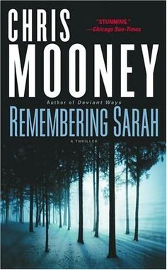 Remembering Sarah (stand-alone) by Chris Mooney