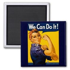 We Can Do It! Rosie the Riveter Vintage WW2 Fridge Magnets available here: http://rosietheriveterwecandoit.com/store/buttons-pins/we-can-do-it-rosie-the-riveter-refrigerator-magnets