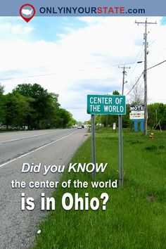 Travel | Ohio | Center of the World | Ohio Towns | Small Towns | Rural America | Places To See