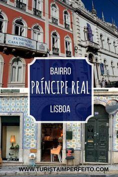 Informações e dicas para você explorar o bairro Príncipe Real, a essência e a tradição lisboeta, bem perto do Avenida Liberdade e do Bairro Alto