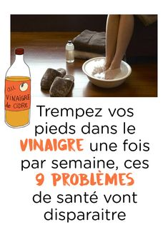 Dip your feet in vinegar once a week, these 9 health problems will disappear Chocolate Slim, Free To Use Images, Health Problems, Cellulite, Healthy Tips, Home Remedies, Vinegar, Health Care, The Cure
