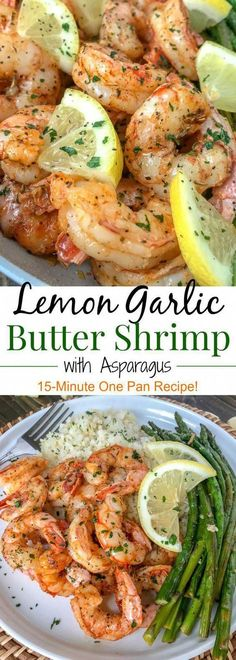 Lemon Garlic Butter Shrimp with Asparagus - this is an easy, light and healthy dinner option that is cooked in one pan and can be on your table in 15 minutes. Buttery shrimp and asparagus flavored with lemon juice and garlic. Healthy Dinner Options, Healthy Dinner Recipes, Cooking Recipes, Cooking Fish, Cooking Ideas, Cooking Liver, Cooking Herbs, Cooking Cake, Camping Cooking