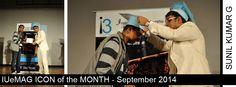 Sunil Kumar G, IUeMag ICON of the MONTH September 2014