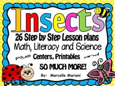 INSECTS- MEGA THEME PACK- Lesson Plans (Literacy, Science, Math), Centers and SO MUCH MORE!! from KinderPrep on TeachersNotebook.com -  (550 pages)  - This insects pack provides 26 step by step lesson plans with all the tools for literacy, math and science.  It provides a complete insects unit study.  Includes literacy and math centers and extras!!!