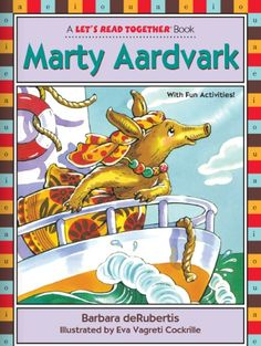 Marty Aardvark by Barbara deRubertis, illustrated by Eva Vagreti Cockrille