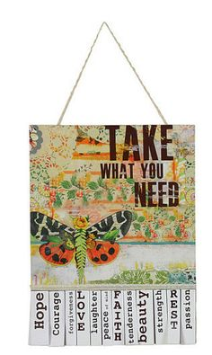 Take What You Need sign with tabs, by Kelly Rae ROberts