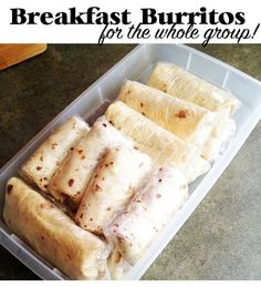 Make a whole bunch of yummy breakfast burritos