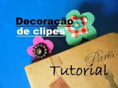 Tutorial decoração de clipes - YouTube