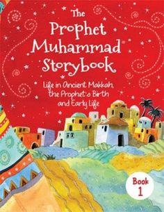 The Prophet Muhammad (S) Storybook - 1 (HB) - Featured Items  #ProphetMuhammad #IslamicBookstore #StoriesoftheProphets #IslamicBooksForKids