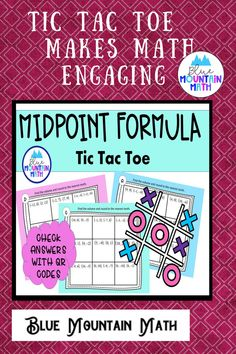 Looking for a fun way to review and practice using the midpoint formula? Tic Tac Toe is played the traditional way--one student goes first, both students solve the problem and if the first player has the correct answer they mark the square either X or O. Then the second player goes. They continue to take turns until one of them has 3 in a row OR 5 of the 9 squares.