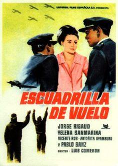 """Rodada en las instalaciones de las Milicias Universtarias en Villafría, """"Escuadrilla de vuelo""""  (1962) pasó sin pena ni gloria por las carteleras."""