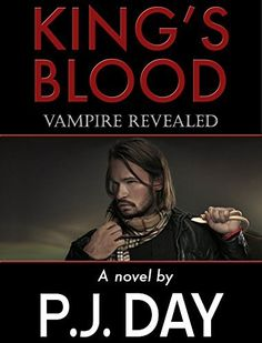 King's Blood 1: Vampire Revealed by P.J. Day, http://www.amazon.com/dp/B00LTD78E8/ref=cm_sw_r_pi_dp_fvr4tb017DTVN