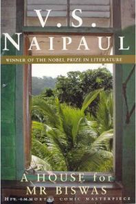 A House for Mr Biswas: by V.S. Naipaul Featured in: 50 Writers, 50 Books - The Best of Indian Fiction. Harper-Collins India.