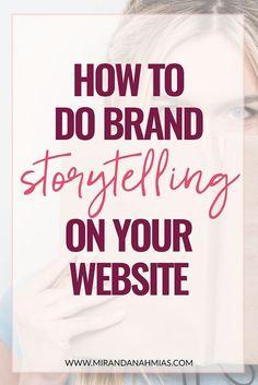 to Do Brand Storytelling on Your Website! // Miranda Nahmias & Co. Digital --How to Do Brand Storytelling on Your Website! // Miranda Nahmias & Co. Personal Branding, Marca Personal, Branding Your Business, Business Marketing, Content Marketing, Online Business, Marketing Branding, Business Tips, Corporate Branding