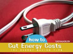 How to Cut your Energy Costs   Easy Life Hacks
