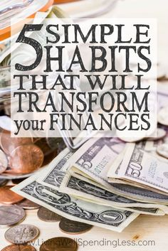Believe it or not, the key to success with money is often doing a just a few small things well every single day. Don't miss these 5 simple habits that will transform your finances & set yourself up for financial freedom, beginning today!