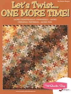 Let's Twist...One More Time! Quilt Book Country Schoolhouse, Marsha Bergren #CS-LTOMT