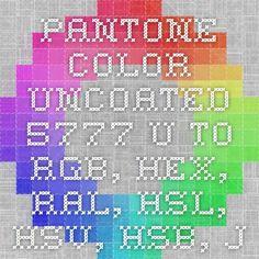 pantone color uncoated 5777 u to rgb hex ral hsl hsv