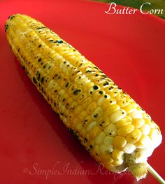 Sweet and crunchy corn seasoned with butter as a snack or as a side. Try the recipe @ http://simpleindianrecipes.com/Home/Butter-Corn.aspx