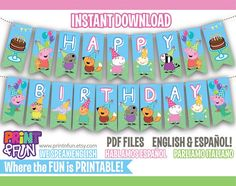 FREE when purchasing your party kit parabens PEPPA PIG and Friends Banner Printables English Spanish Español Happy Birthday Party Printables...