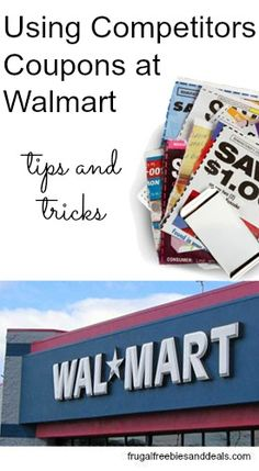 Using Competitors Coupons at Walmart www.frugalfreebie...