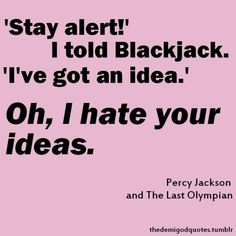 percy jackson quotes pictures | Half-Blood Wiki - Percy Jackson, The Heroes of Olympus, Percy Jackson ...
