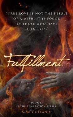 Fulfillment (The Temptation Series #3) by K.M. Golland