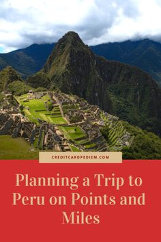 Peru and Machu Picch