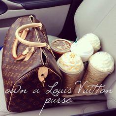 Own a Louis Vuitton purse
