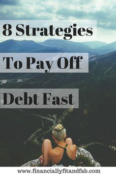 Looking to pay off debt fast? Check out these 8 strategies.