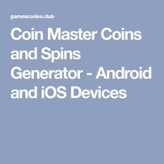 Coin Master Coins and Spins Generator - Android and iOS Devices Coin App, Coffee Jokes, Free Gift Card Generator, Coin Master Hack, Play Hacks, Africans, Free Gift Cards, Spinning, Coins