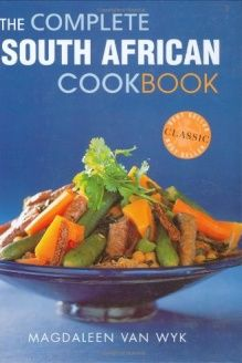 The Complete South African Cookbook , 978-1868727469, Magdaleen van Wyk, Struik Publishers; 3rd Ed edition