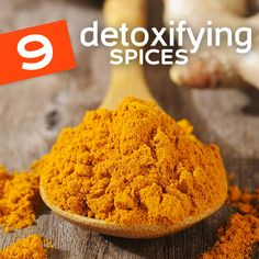How to use spices to detoxify your body and mind.